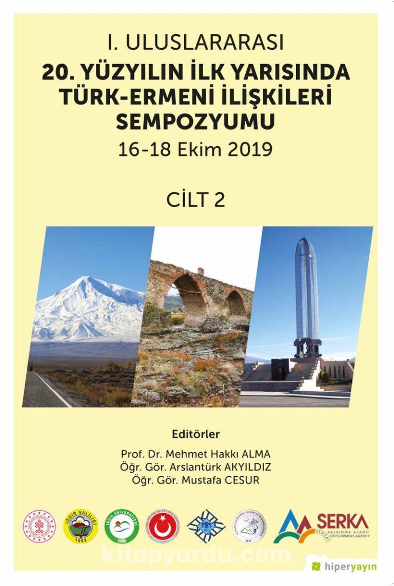 1. Uluslararası 20. Yüzyılın İlk Yarısında Türk-Ermeni İlişkileri Sempozyumu 16-18 Ekim 2019 Cilt 2 Pdf İndir - HİPER YAYIN Pdf İndir 1 | 1 uluslararasi 20 yuzyilin ilk yarisinda turk ermeni iliskileri sempozyumu 16 18 ekim 2019 cilt 2 pdf indir hiper yayin pdf indir 2387