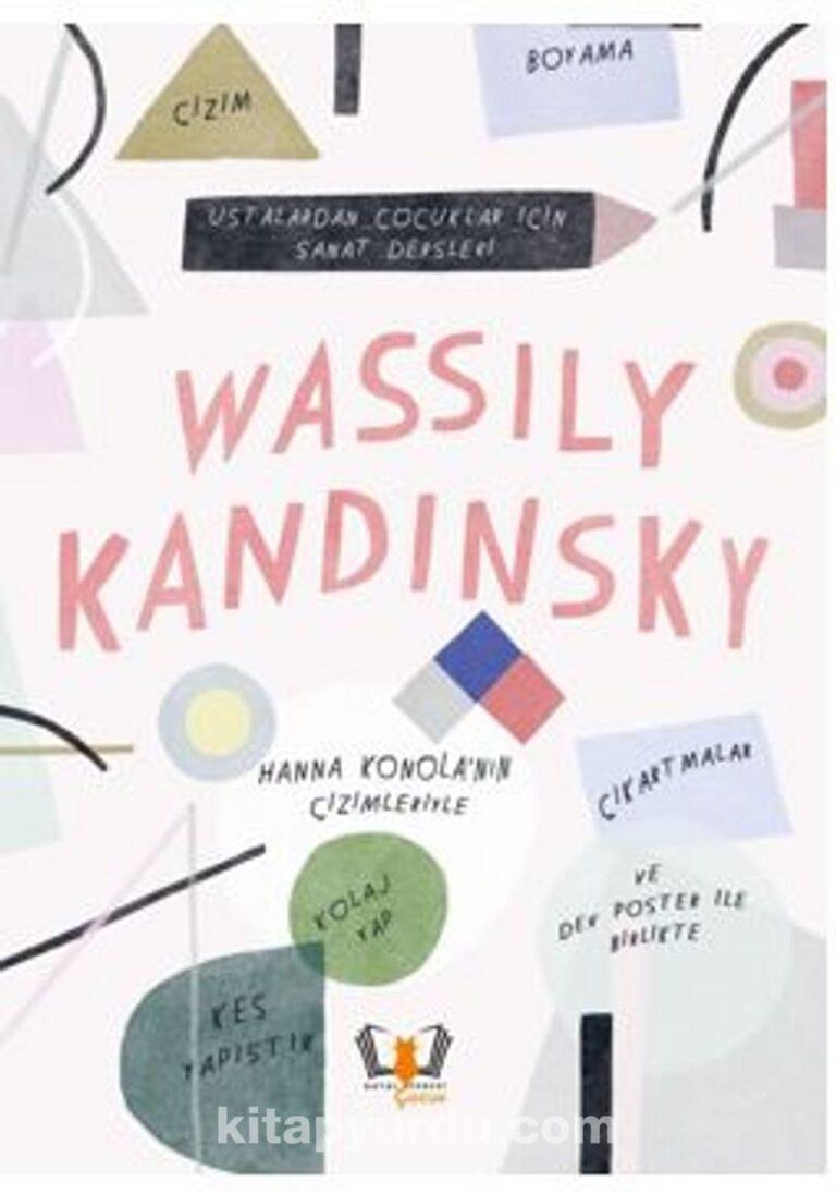 Wassily Kandinsky Ustalardan Çocuklar İçin Sanat Dersleri Pdf İndir - HAYALPEREST ÇOCUK Pdf İndir 37   wassily kandinsky ustalardan cocuklar icin sanat dersleri pdf indir hayalperest cocuk pdf indir 78214
