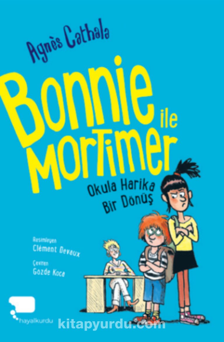 Bonnie ile Mortimer / Okula Harika Bir Dönüş (Birinci Kitap) Pdf İndir - HAYALKURDU YAYINCILIK Pdf İndir 37 | bonnie ile mortimer okula harika bir donus birinci kitap pdf indir hayalkurdu yayincilik pdf indir 14451