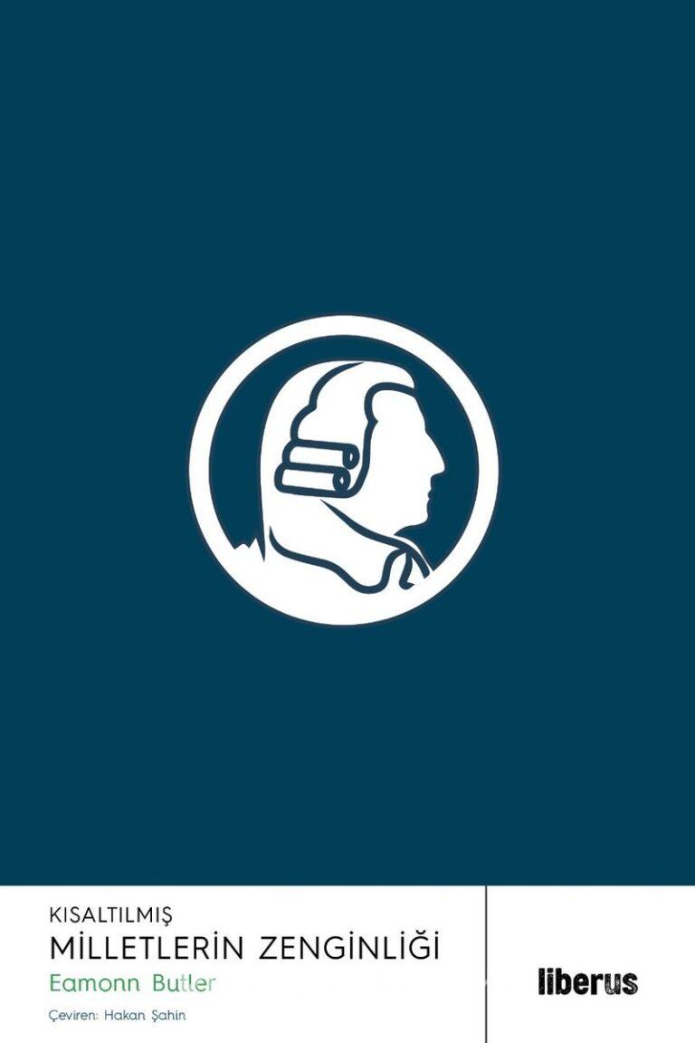 Kısaltılmış Milletlerin Zenginliği Epey Kısaltılmış Ahlaki Duygular Kuramı Pdf İndir - LİBERUS Pdf İndir 9 | kisaltilmis milletlerin zenginligi epey kisaltilmis ahlaki duygular kurami pdf indir liberus pdf indir 24042