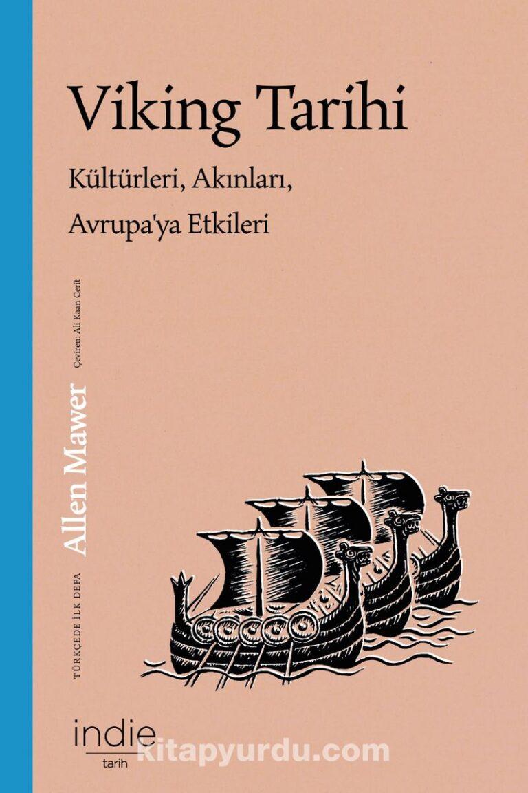 Viking Tarihi Kültürleri, Akınları, Avrupa'ya Etkileri Pdf İndir - İNDİE KİTAP Pdf İndir 9 | viking tarihi kulturleri akinlari avrupaya etkileri pdf indir indie kitap pdf indir 79417